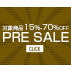 2017秋冬 Pre Sale 対象商品15-70%OFF